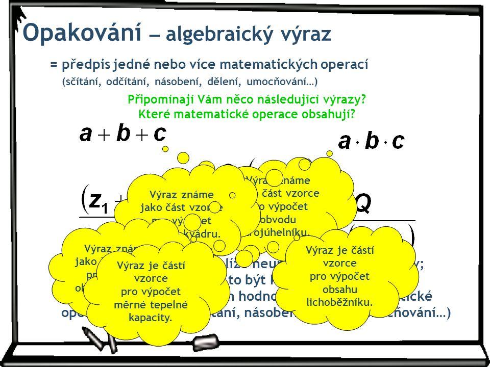 Opakování – algebraický výraz