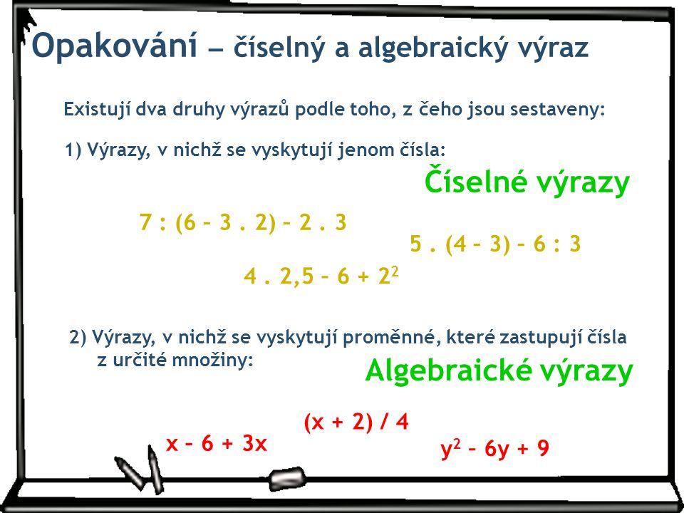 Opakování – číselný a algebraický výraz