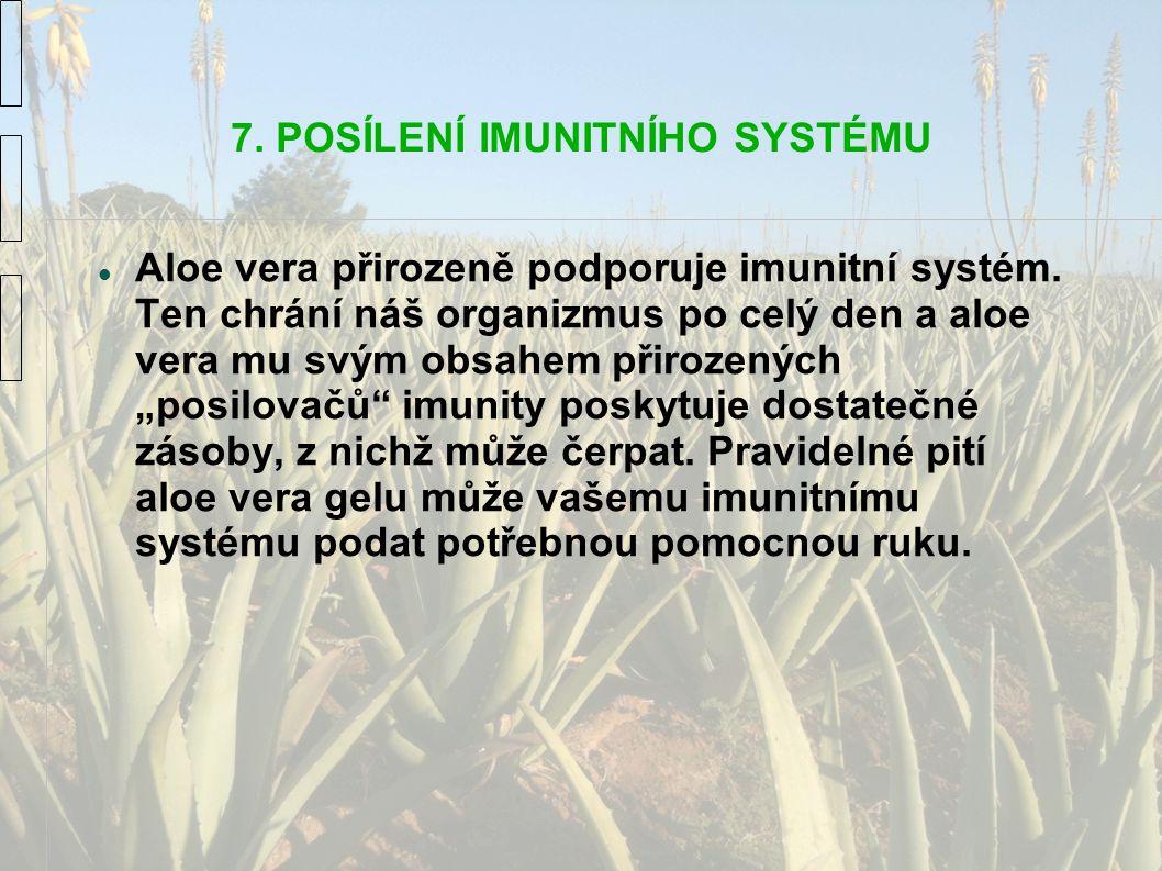 7. POSÍLENÍ IMUNITNÍHO SYSTÉMU