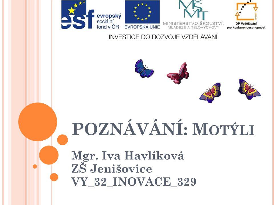 Mgr. Iva Havlíková ZŠ Jenišovice VY_32_INOVACE_329