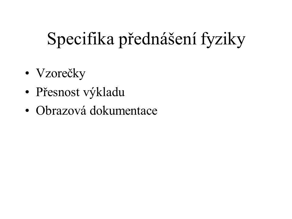Specifika přednášení fyziky
