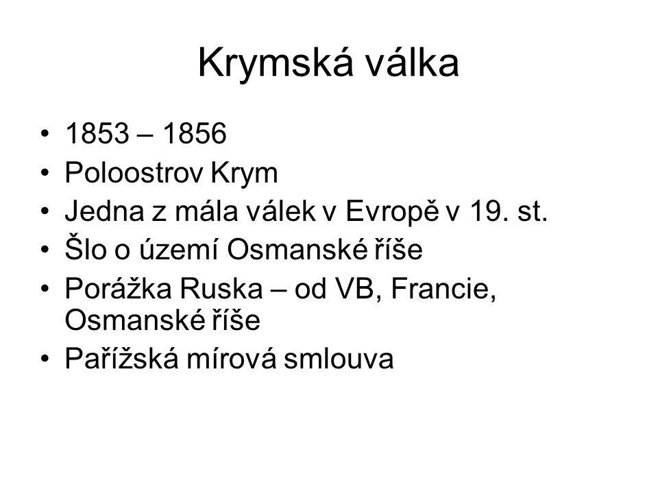 Krymská válka 1853 – 1856 Poloostrov Krym