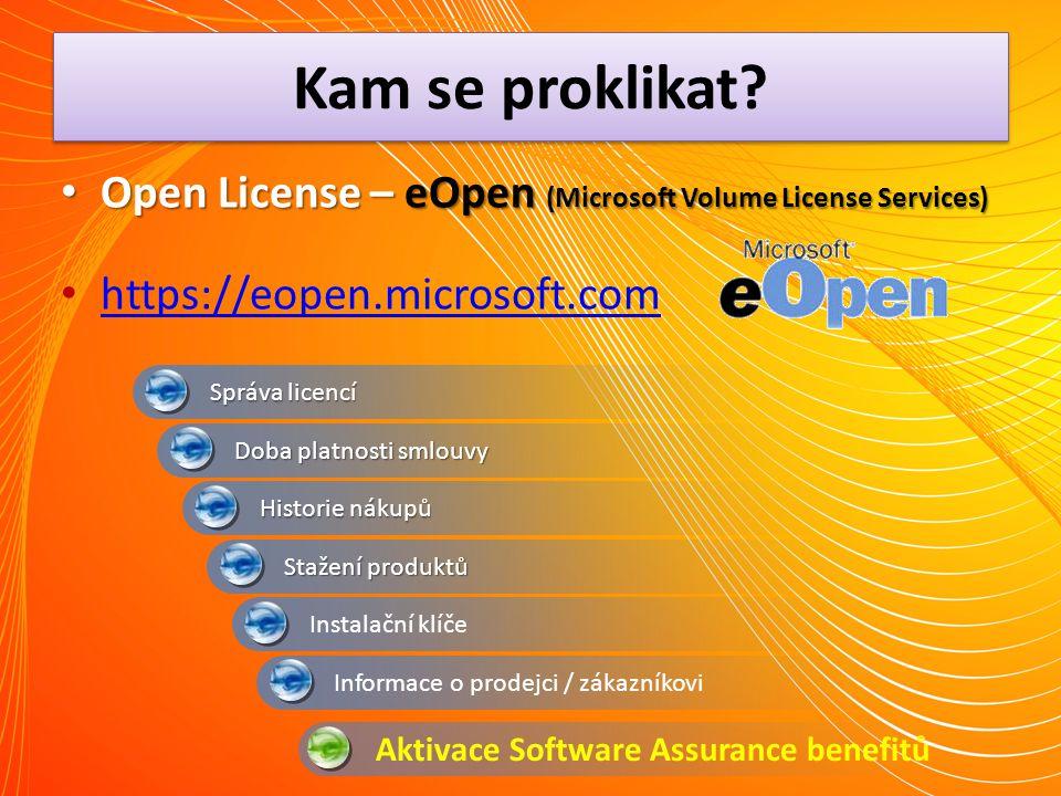 Kam se proklikat Open License – eOpen (Microsoft Volume License Services) https://eopen.microsoft.com.
