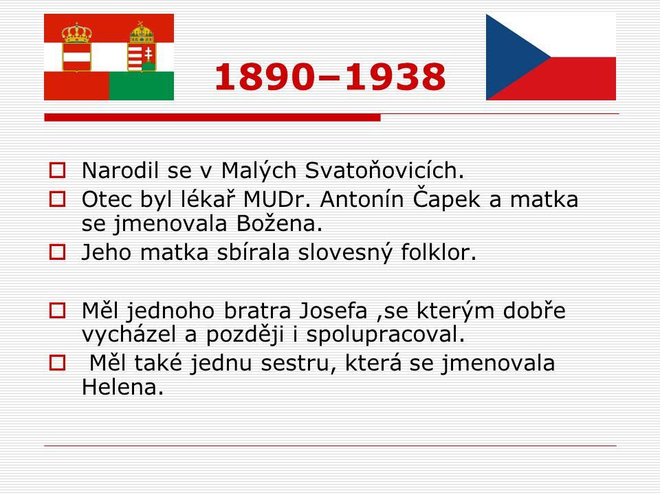 1890–1938 Narodil se v Malých Svatoňovicích.