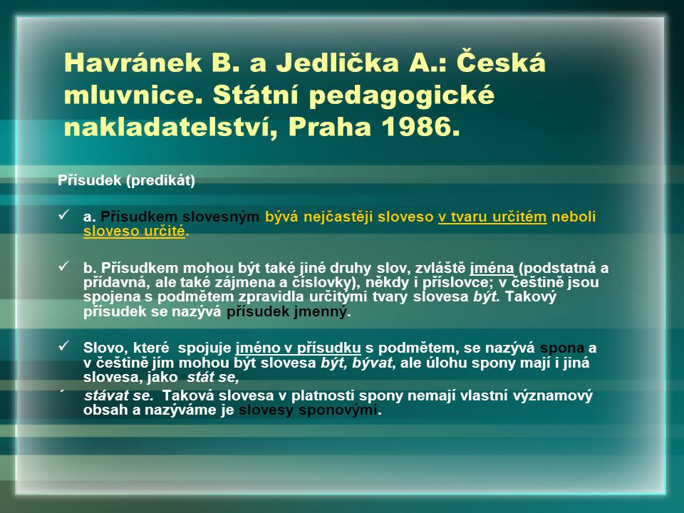 Havránek B. a Jedlička A. : Česká mluvnice