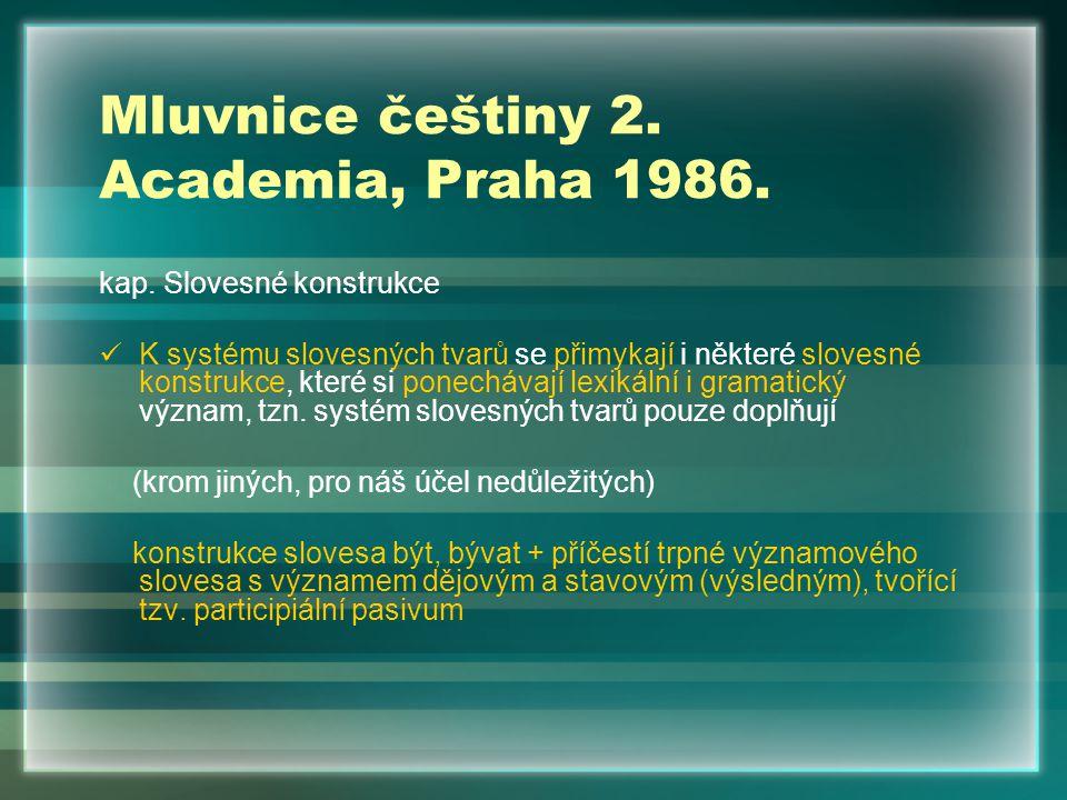 Mluvnice češtiny 2. Academia, Praha 1986.