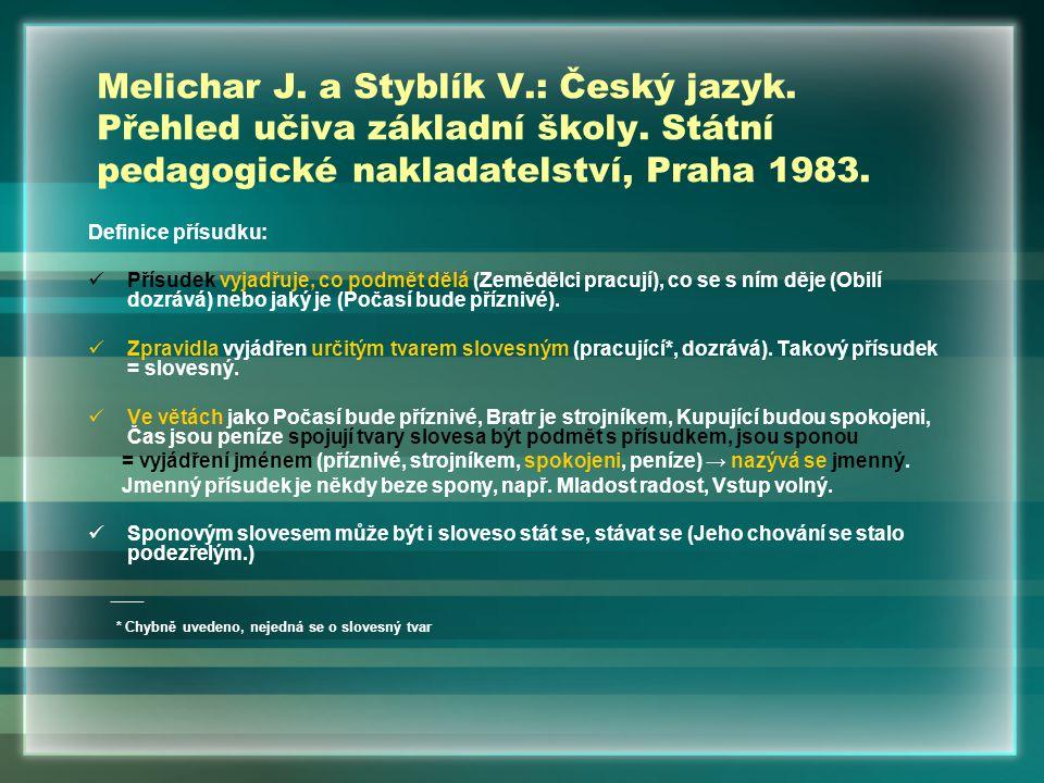 Melichar J. a Styblík V. : Český jazyk. Přehled učiva základní školy