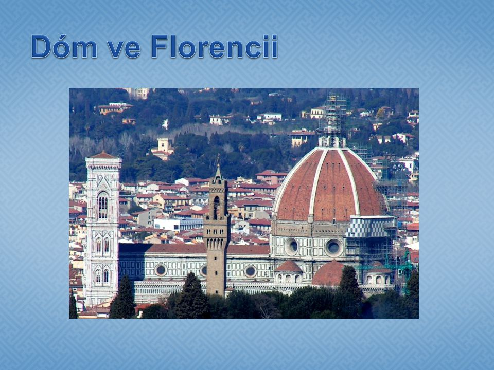 Dóm ve Florencii