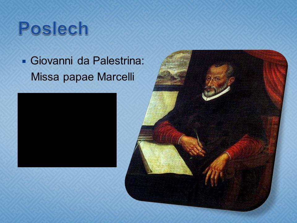 Poslech Giovanni da Palestrina: Missa papae Marcelli