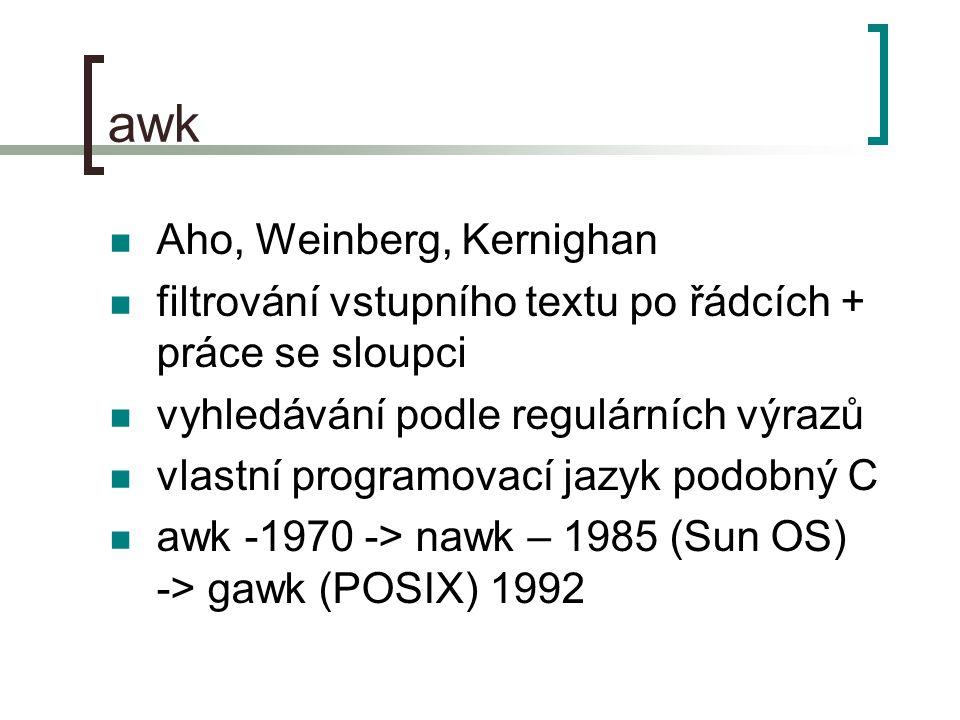 awk Aho, Weinberg, Kernighan