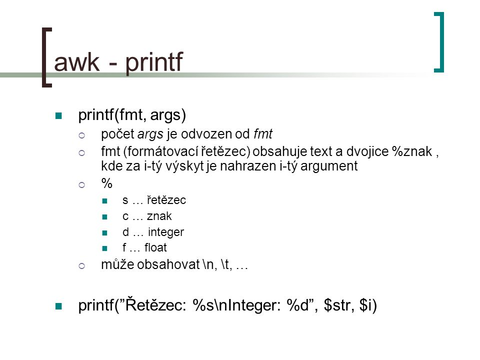 awk - printf printf(fmt, args)