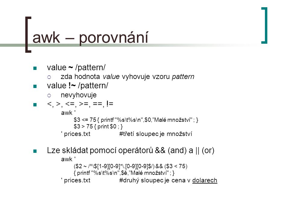awk – porovnání value ~ /pattern/ value !~ /pattern/