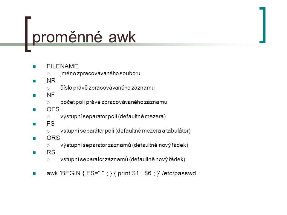 proměnné awk FILENAME NR NF OFS FS ORS RS
