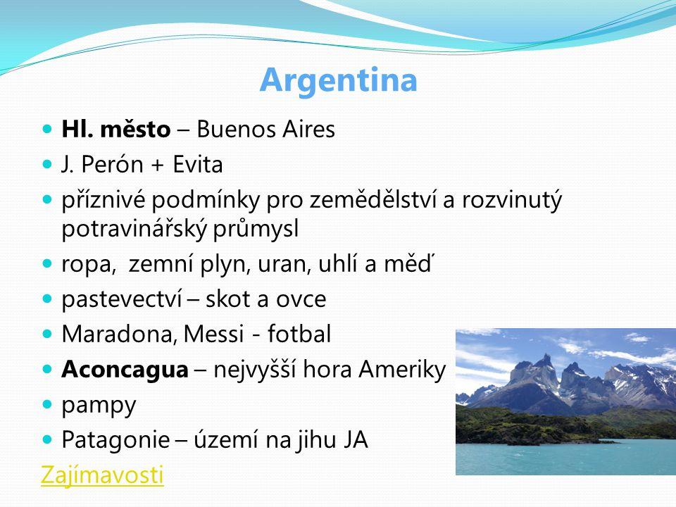 Argentina Hl. město – Buenos Aires J. Perón + Evita