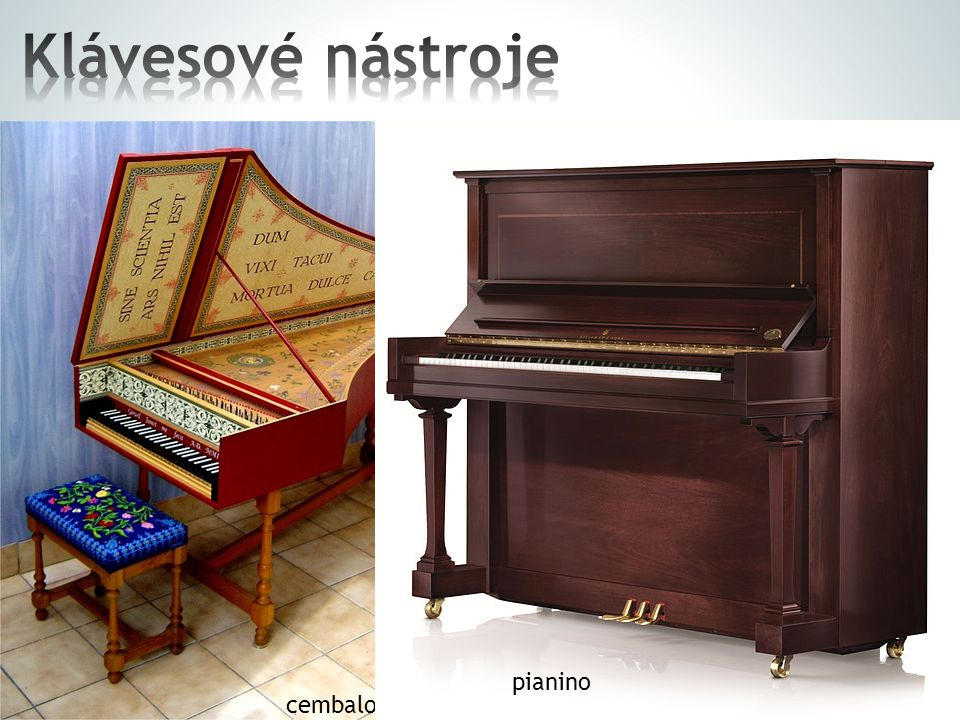 Klávesové nástroje k rozeznívání strun slouží klaviatura