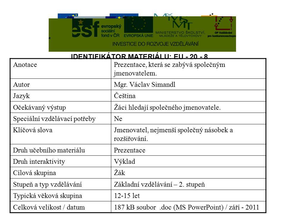 IDENTIFIKÁTOR MATERIÁLU: EU - 20 - 8