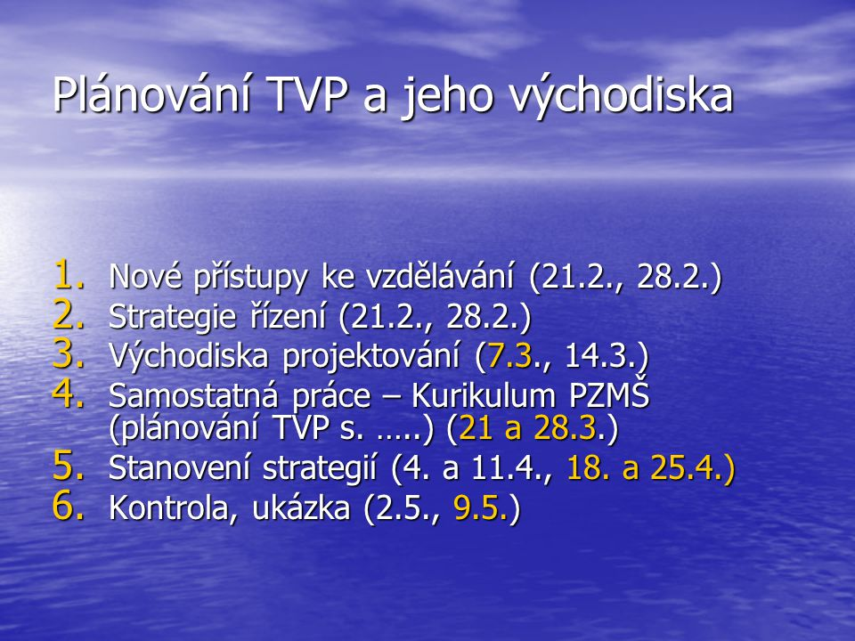 Plánování TVP a jeho východiska