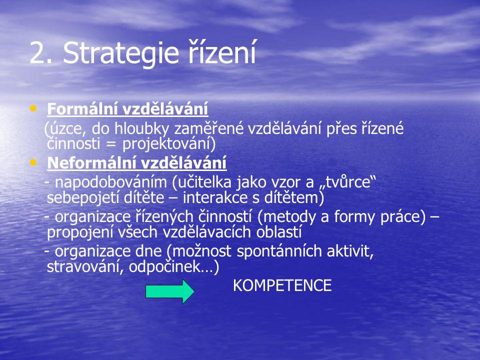 2. Strategie řízení Formální vzdělávání