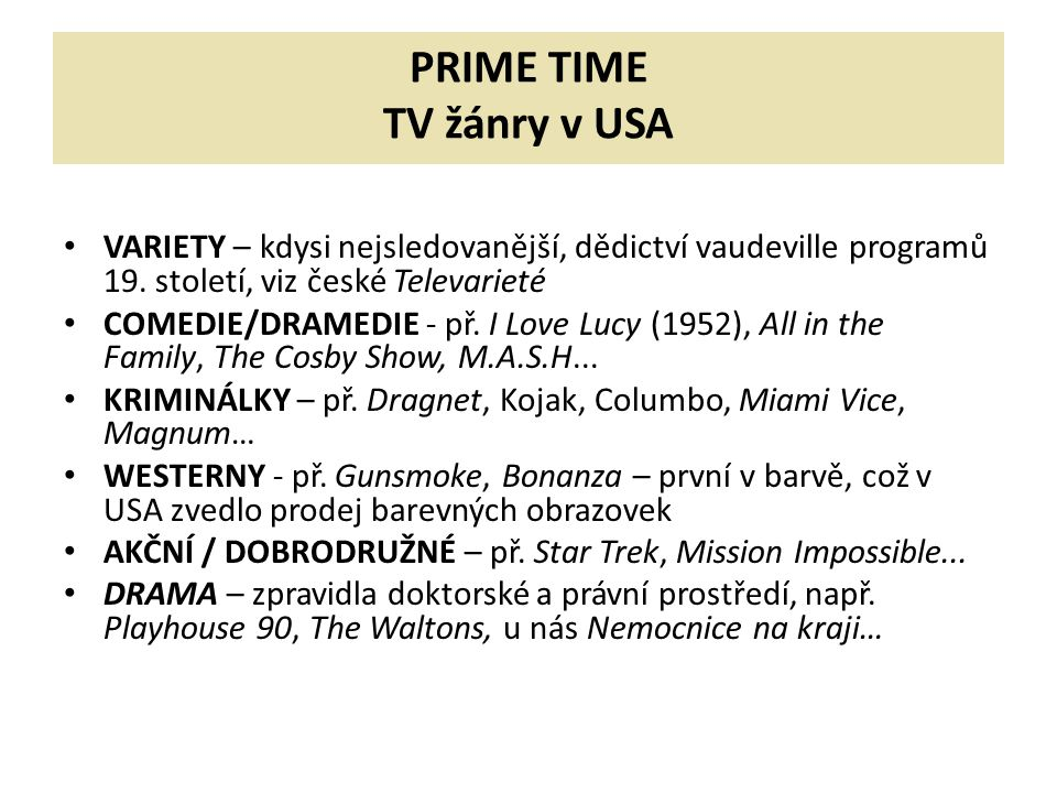 PRIME TIME TV žánry v USA