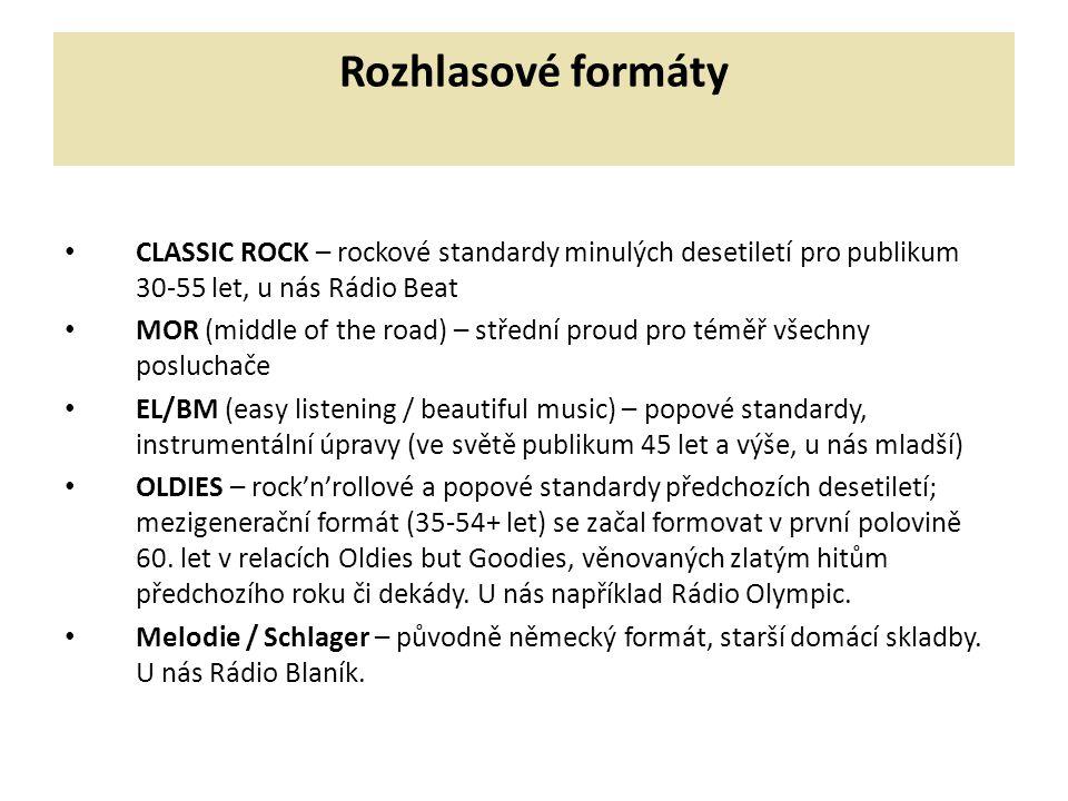 Rozhlasové formáty CLASSIC ROCK – rockové standardy minulých desetiletí pro publikum 30-55 let, u nás Rádio Beat.
