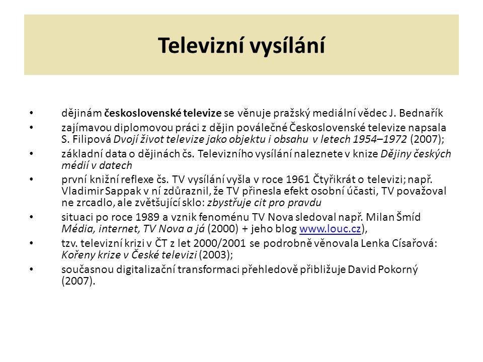 Televizní vysílání dějinám československé televize se věnuje pražský mediální vědec J. Bednařík.