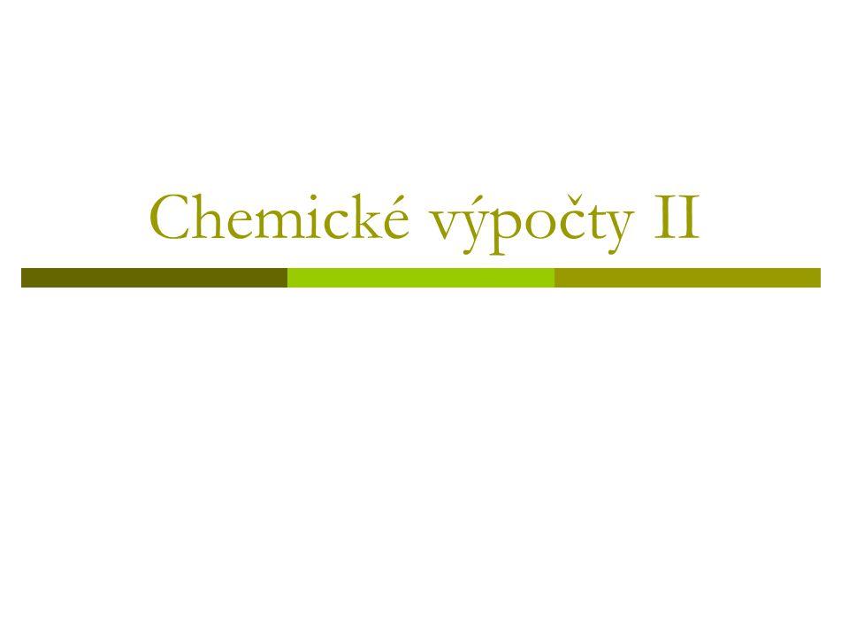 Chemické výpočty II