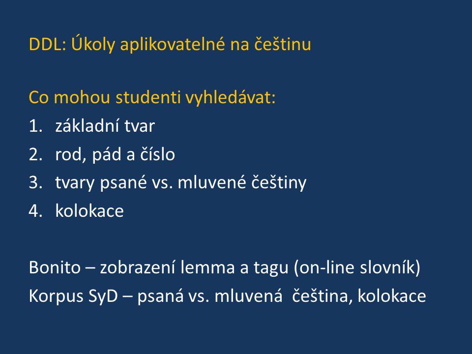 DDL: Úkoly aplikovatelné na češtinu