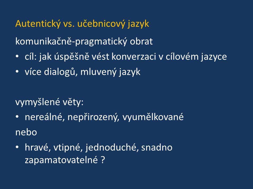 Autentický vs. učebnicový jazyk
