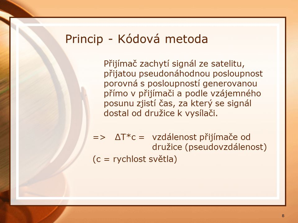 Princip - Kódová metoda