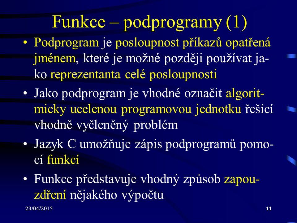 Funkce – podprogramy (1)