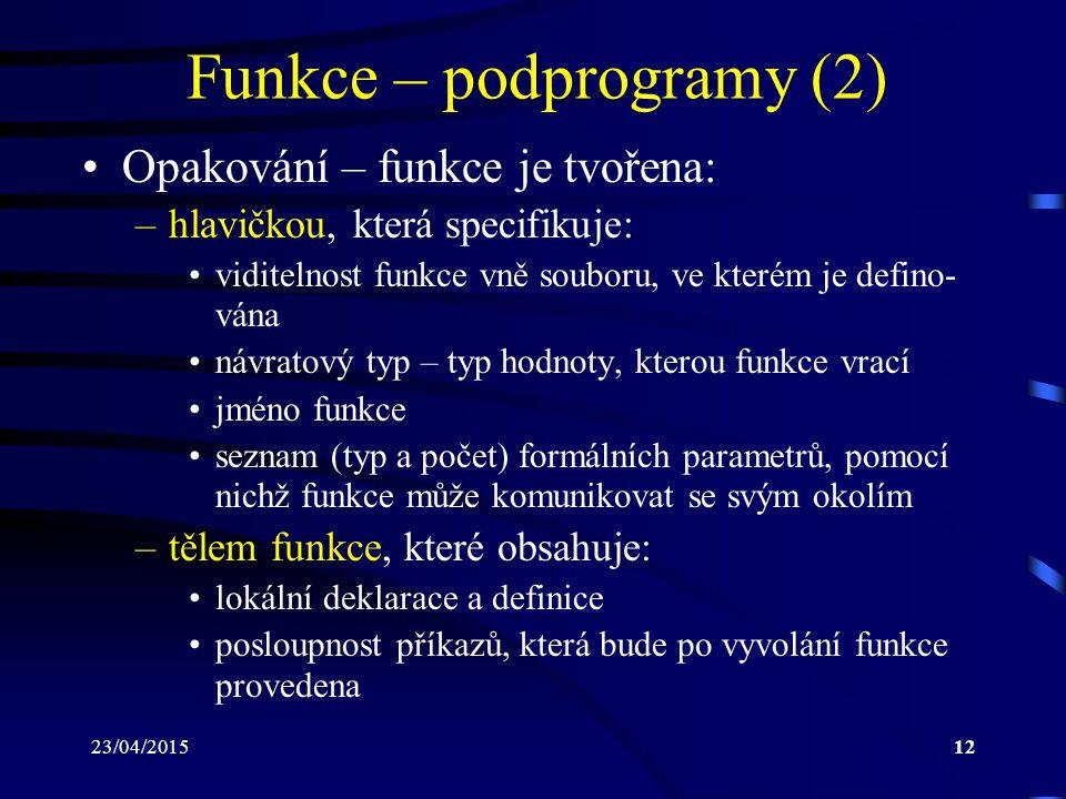 Funkce – podprogramy (2)