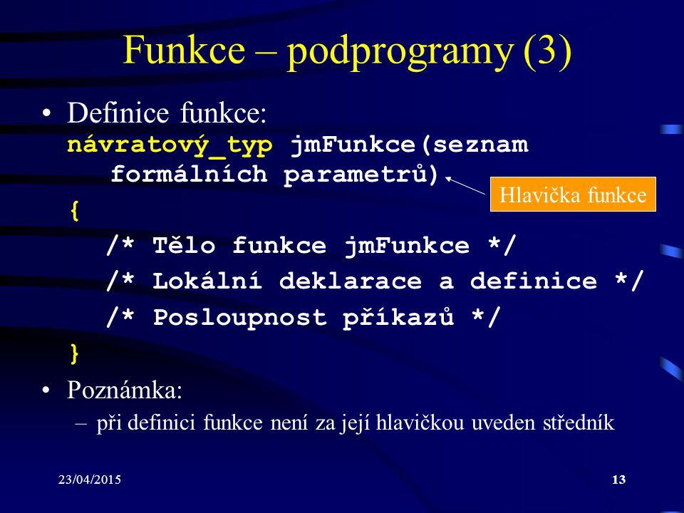 Funkce – podprogramy (3)
