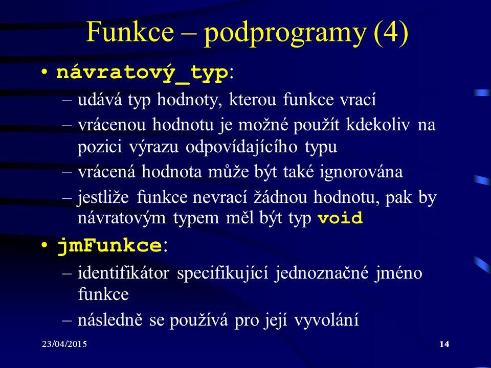Funkce – podprogramy (4)