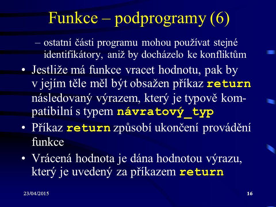 Funkce – podprogramy (6)