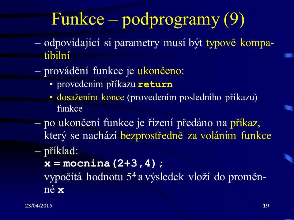 Funkce – podprogramy (9)