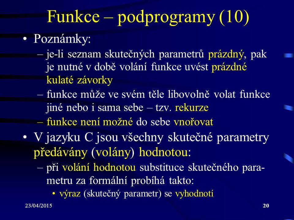 Funkce – podprogramy (10)