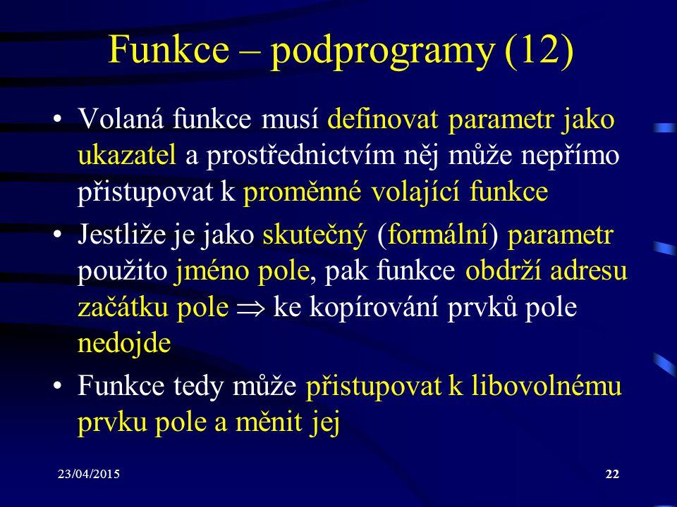 Funkce – podprogramy (12)