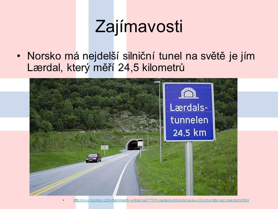 Zajímavosti Norsko má nejdelší silniční tunel na světě je jím Lærdal, který měří 24,5 kilometrů.