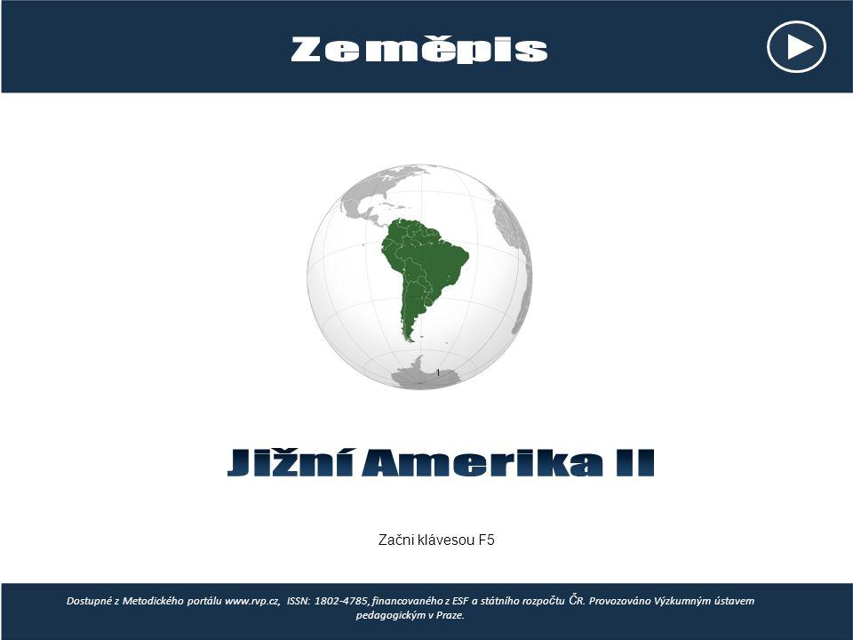 Jižní Amerika II Zeměpis Začni klávesou F5