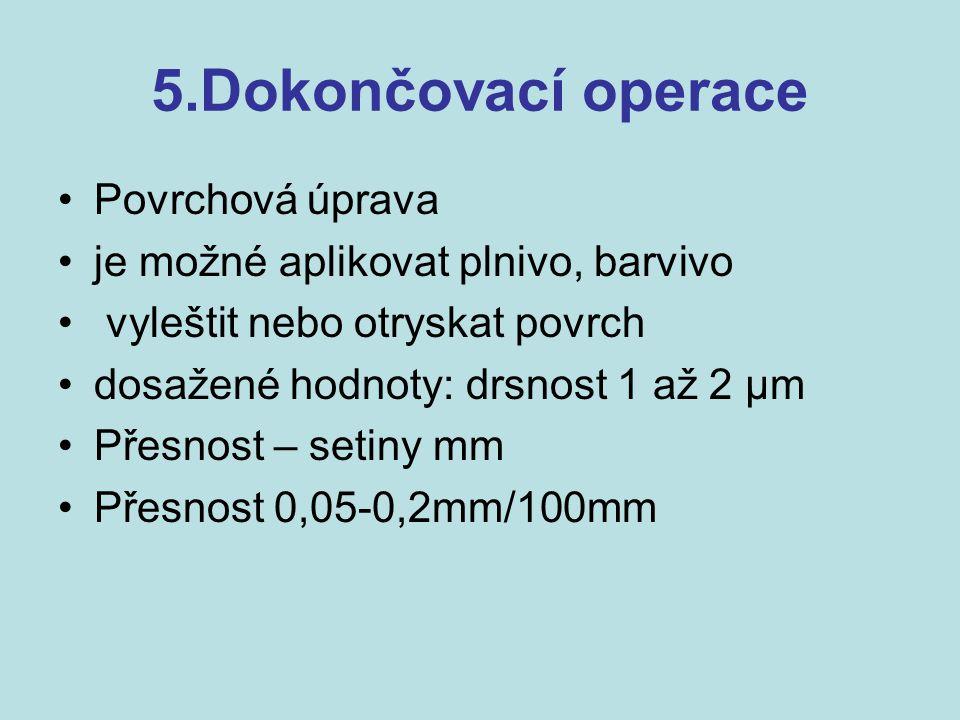 5.Dokončovací operace Povrchová úprava