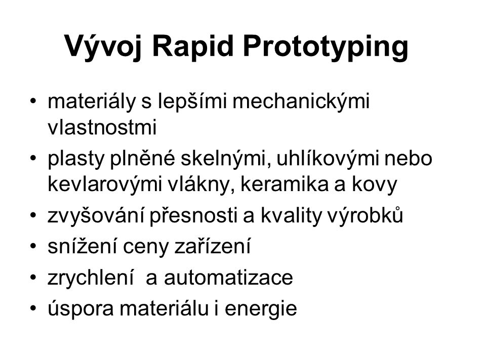 Vývoj Rapid Prototyping