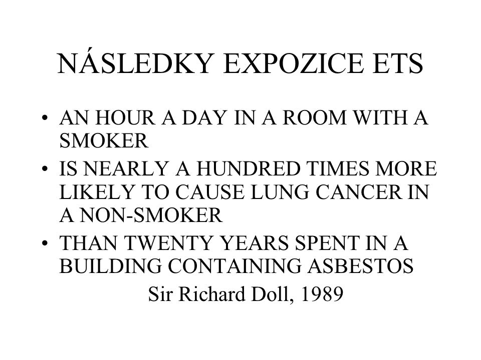 NÁSLEDKY EXPOZICE ETS AN HOUR A DAY IN A ROOM WITH A SMOKER