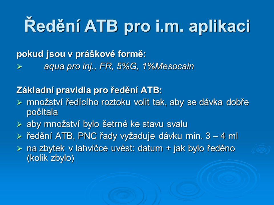 Ředění ATB pro i.m. aplikaci