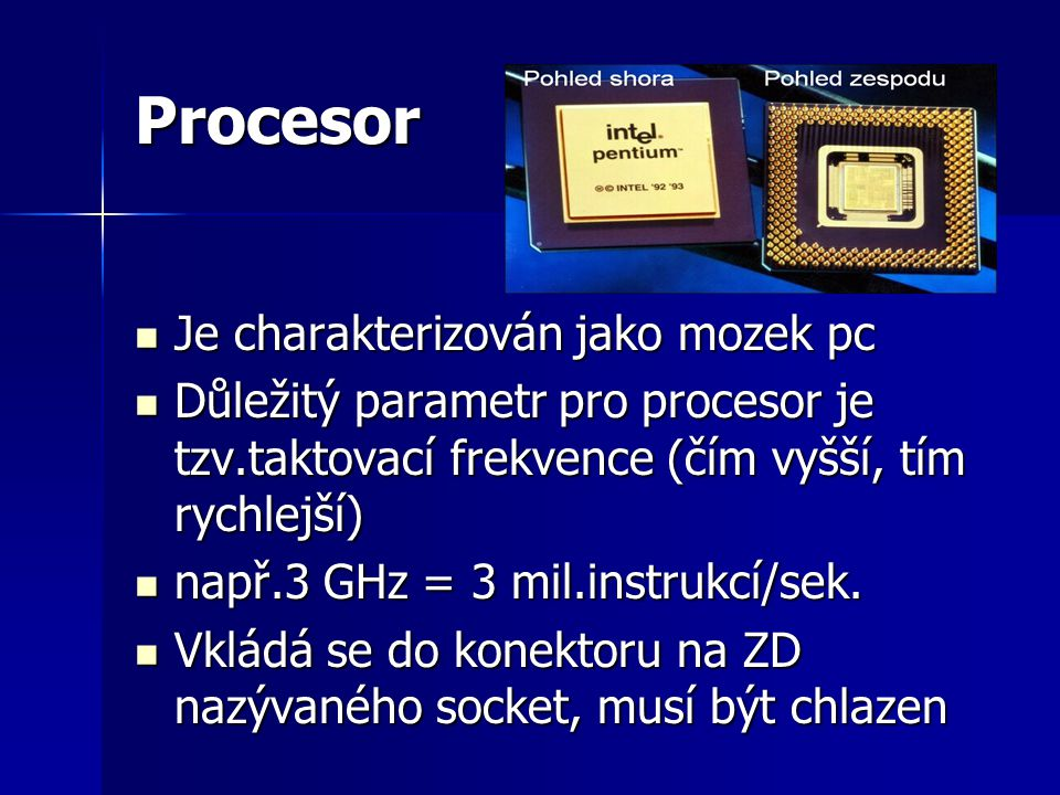 Procesor Je charakterizován jako mozek pc