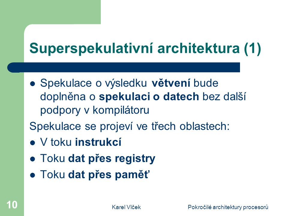 Superspekulativní architektura (1)