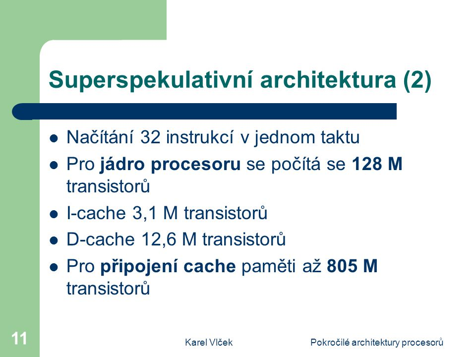 Superspekulativní architektura (2)