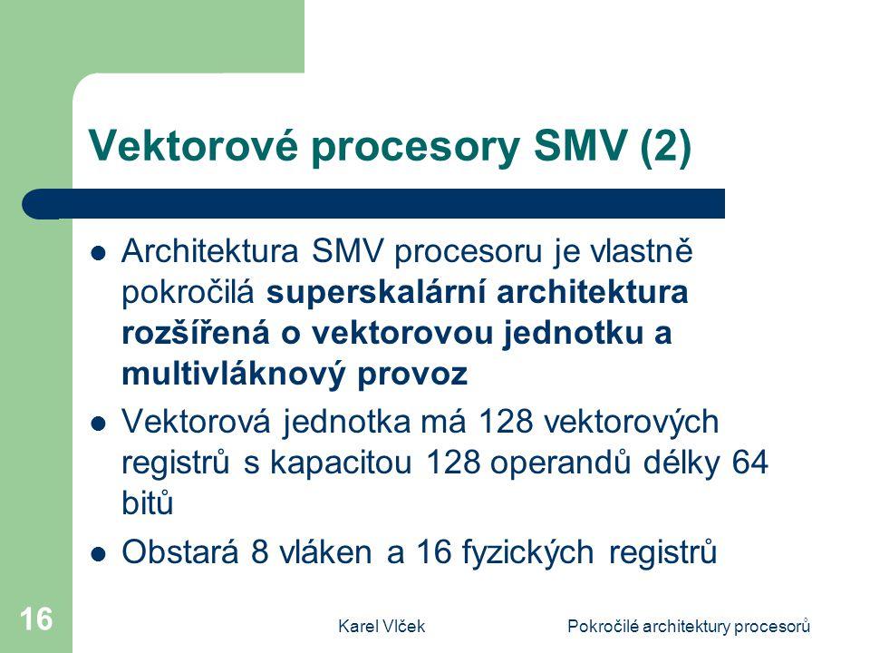 Vektorové procesory SMV (2)