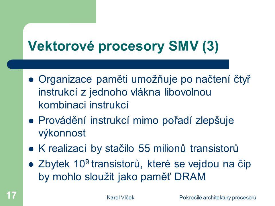 Vektorové procesory SMV (3)