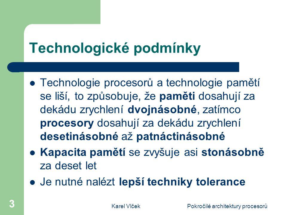 Technologické podmínky