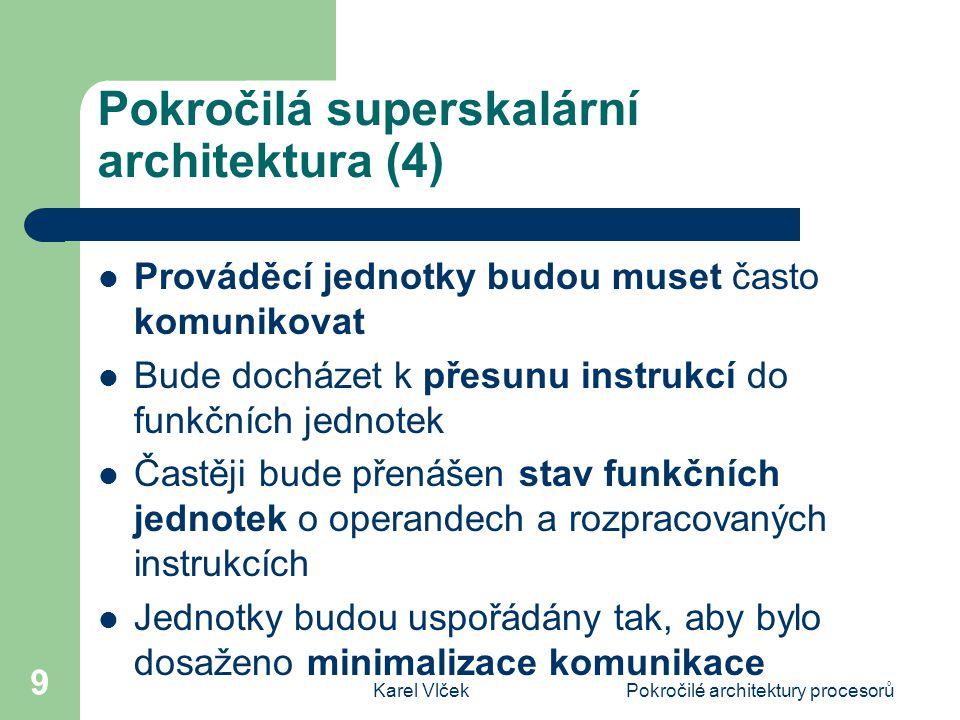 Pokročilá superskalární architektura (4)